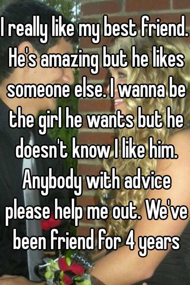 I Like Him But He Likes Someone Else
