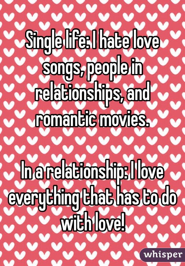 I don t like love songs