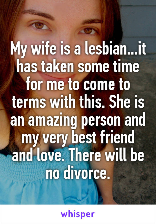 My Wife Is A Lesbian