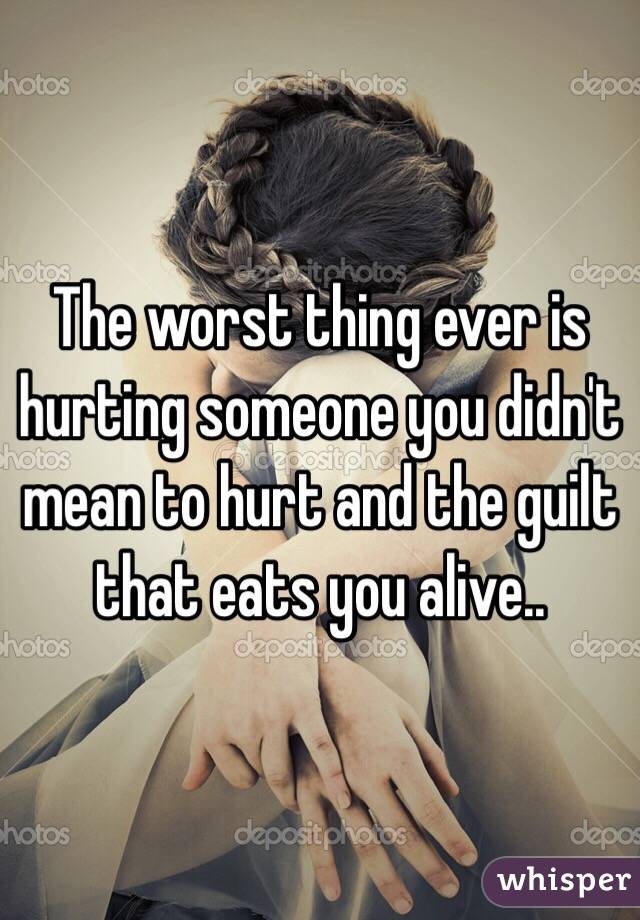 How To Get Over Guilt Of Hurting Someone