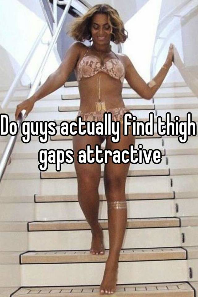 Are thigh gaps attractive