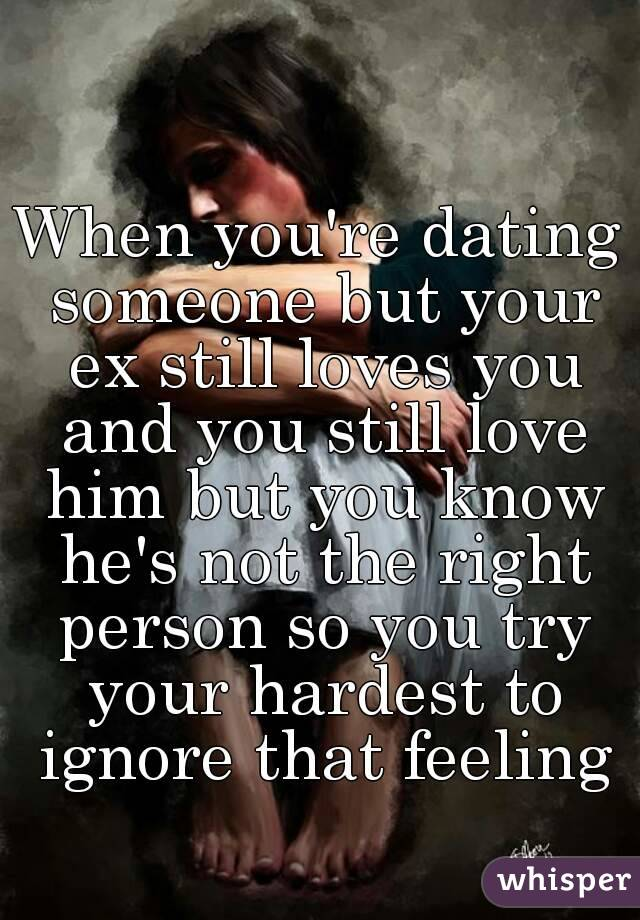 Dating But Still In Love With Ex