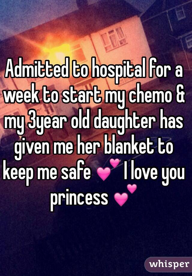 Admitted to hospital for a week to start my chemo & my 3year old daughter has given me her blanket to keep me safe 💕 I love you princess 💕