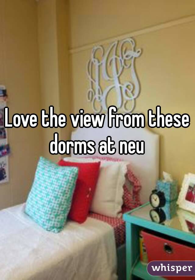 Love the view from these dorms at neu