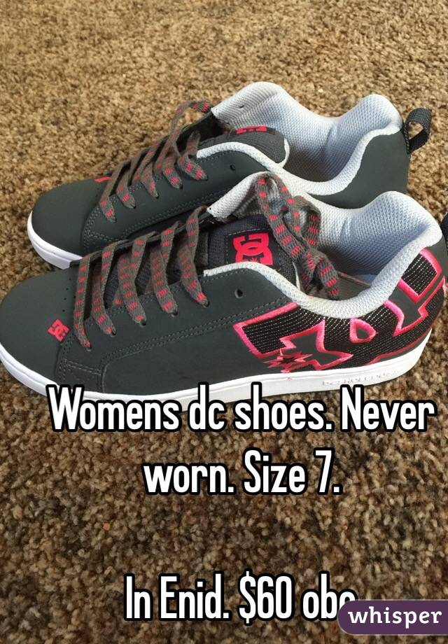 Womens dc shoes. Never worn. Size 7.   In Enid. $60 obo