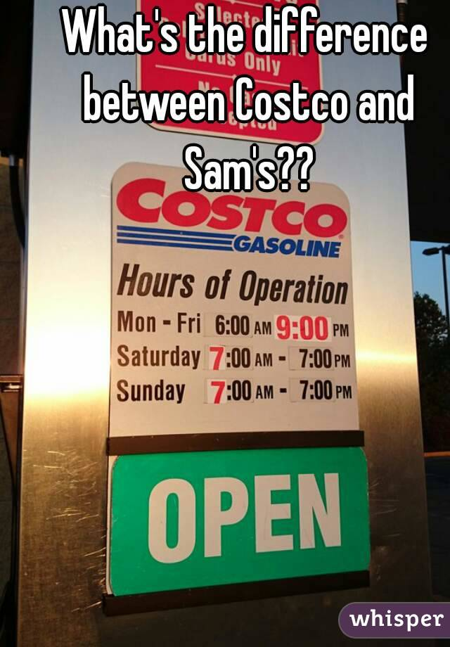 What's the difference between Costco and Sam's??
