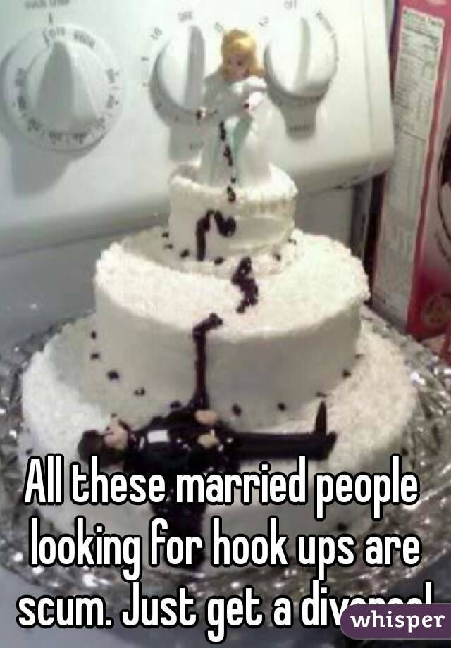 All these married people looking for hook ups are scum. Just get a divorce!