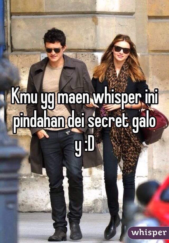 Kmu yg maen whisper ini pindahan dei secret galo y :D