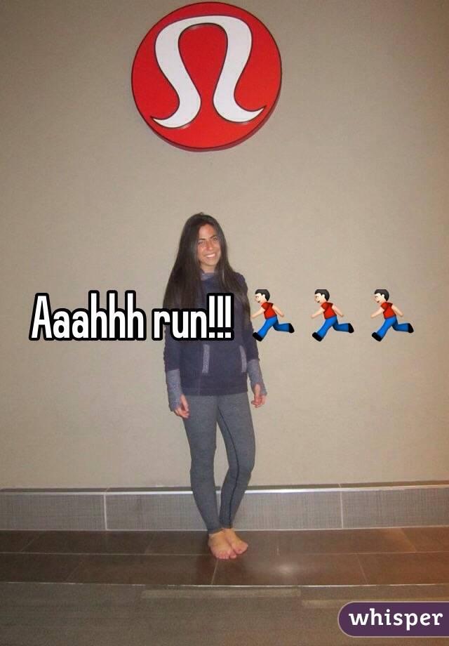 Aaahhh run!!! 🏃🏻🏃🏻🏃🏻