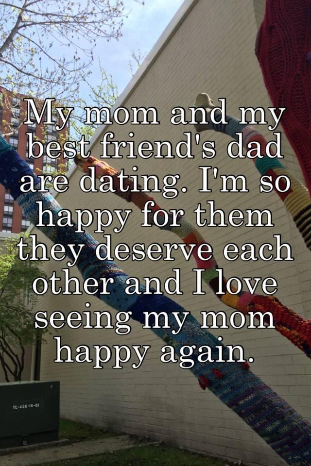 im dating my best friends mom