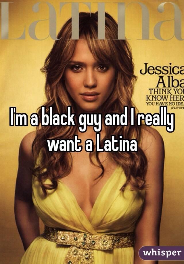 I'm a black guy and I really want a Latina