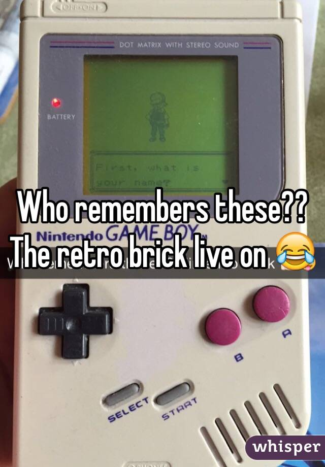 Who remembers these??  The retro brick live on 😂