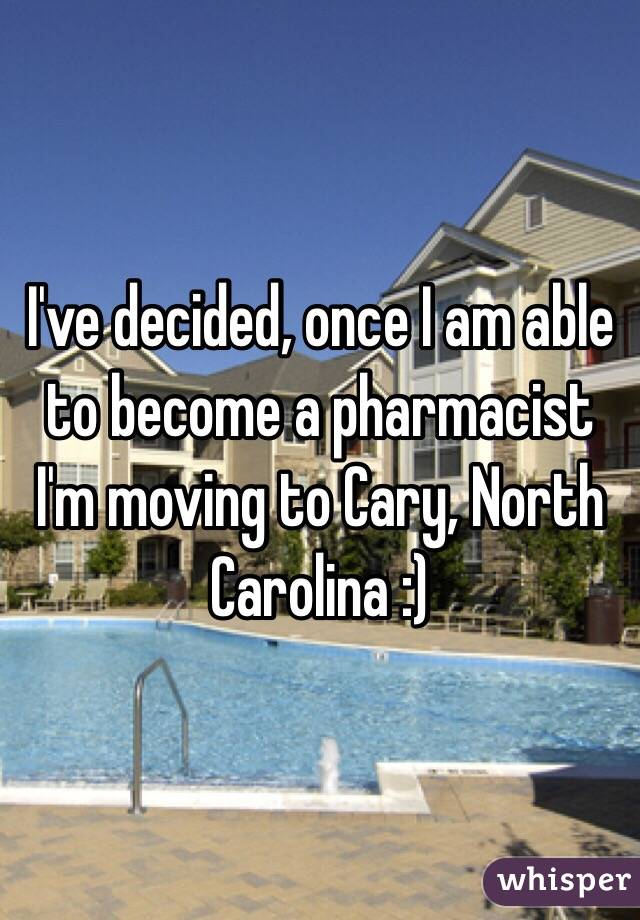 I've decided, once I am able to become a pharmacist I'm moving to Cary, North Carolina :)