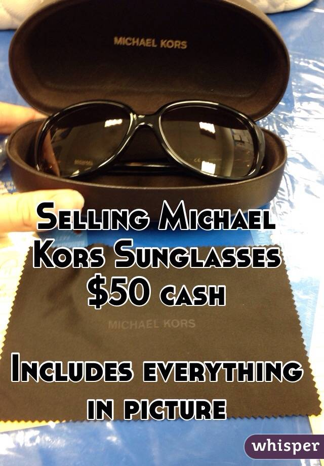Selling Michael Kors Sunglasses  $50 cash   Includes everything in picture