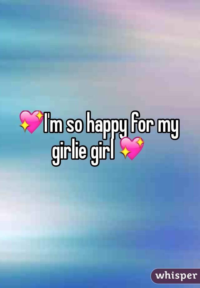 💖I'm so happy for my girlie girl 💖