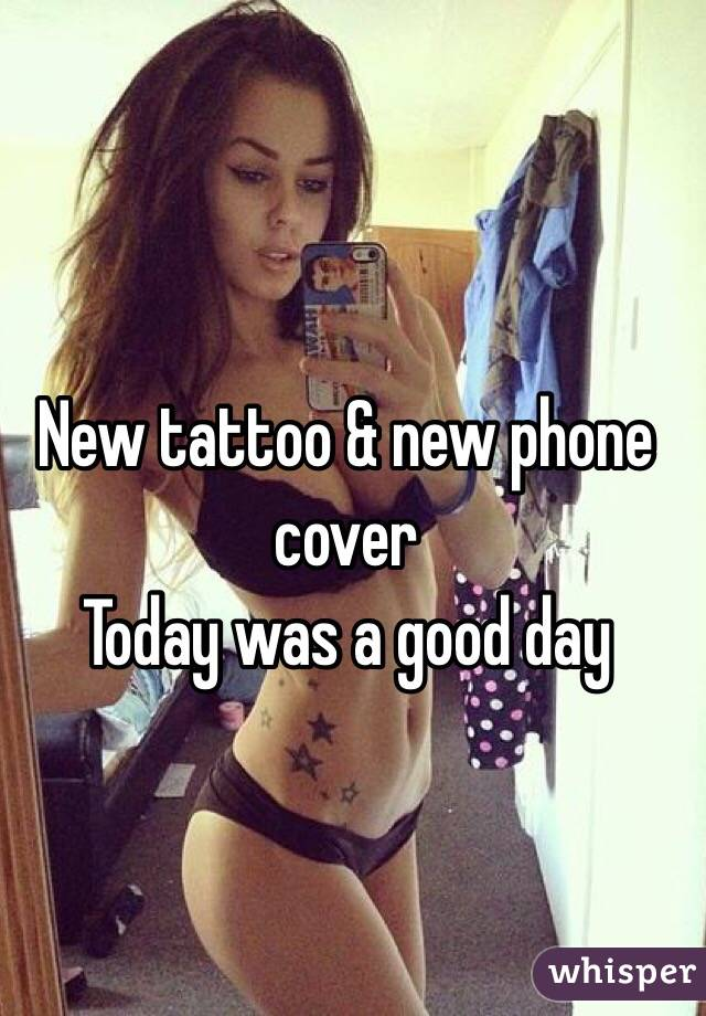 New tattoo & new phone cover Today was a good day