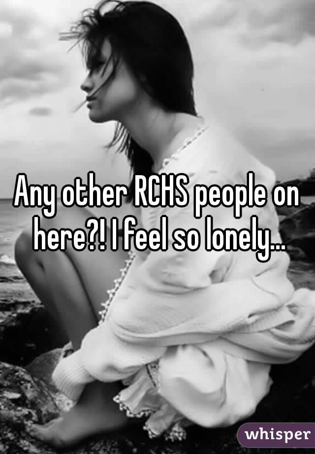 Any other RCHS people on here?! I feel so lonely...