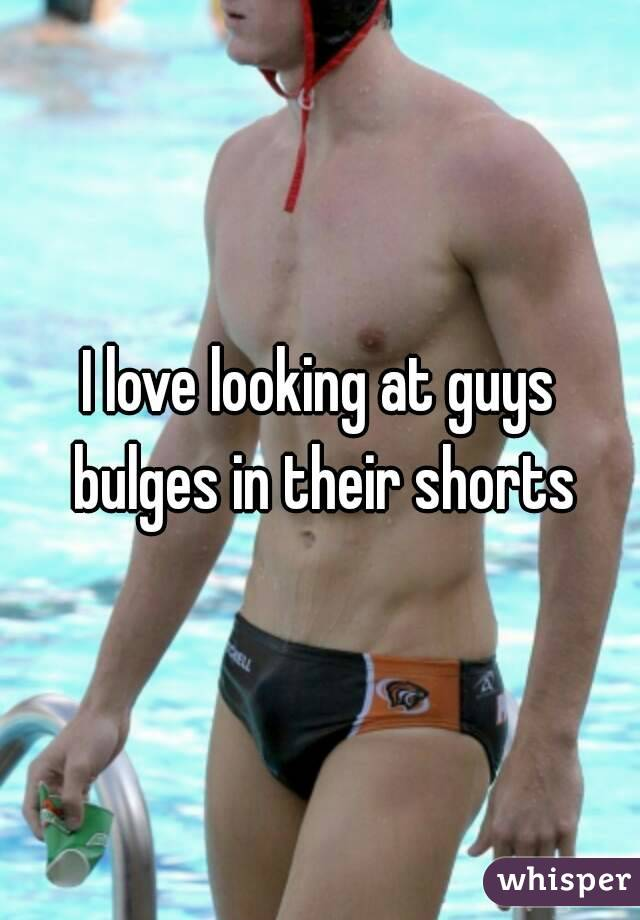 I love looking at guys bulges in their shorts