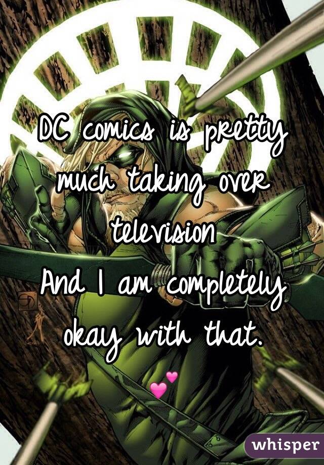 DC comics is pretty much taking over television And I am completely okay with that.  💕