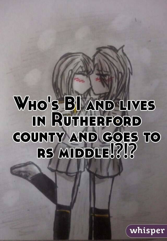 Who's BI and lives in Rutherford county and goes to rs middle⁉⁉