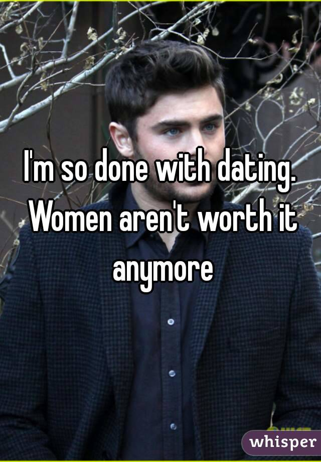 Is dating worth it