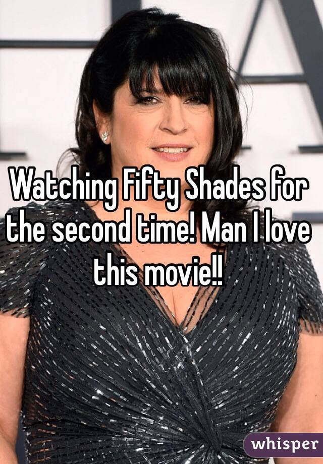 Watching Fifty Shades for the second time! Man I love this movie!!