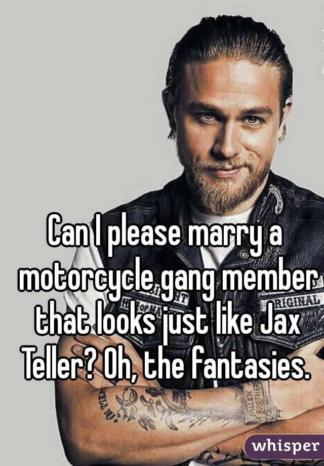 Can I please marry a motorcycle gang member that looks just like Jax Teller? Oh, the fantasies.