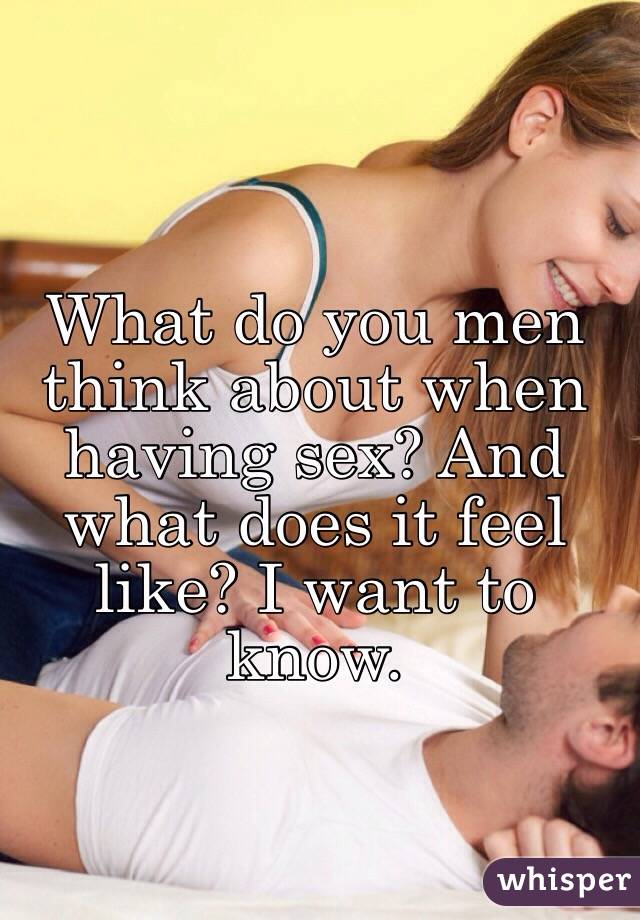 what does sex feel like for a guy