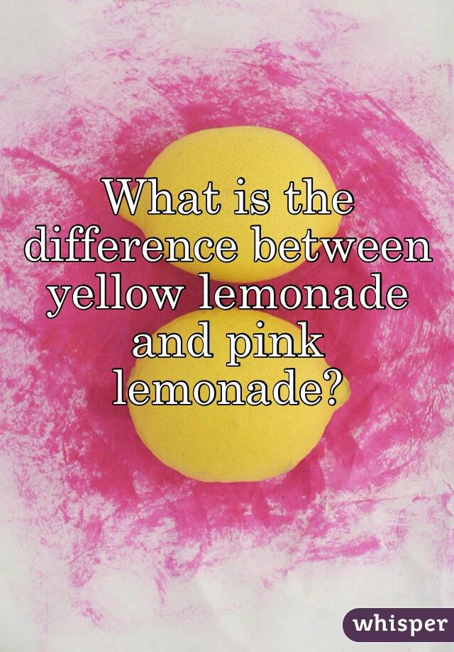 What is the difference between yellow lemonade and pink lemonade?