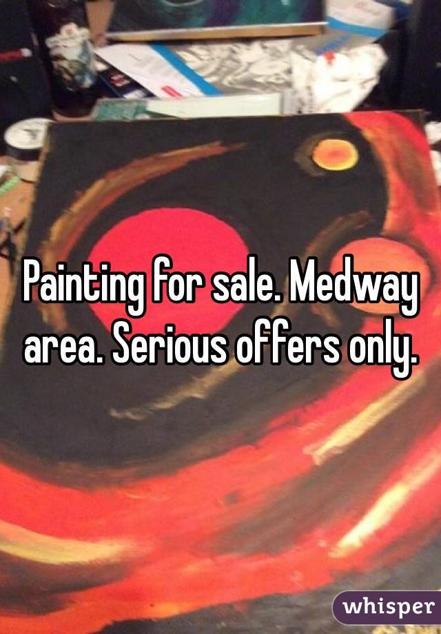 Painting for sale. Medway area. Serious offers only.
