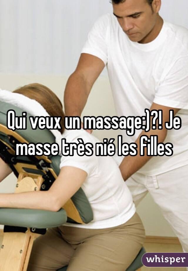 Qui veux un massage:)?! Je masse très nié les filles