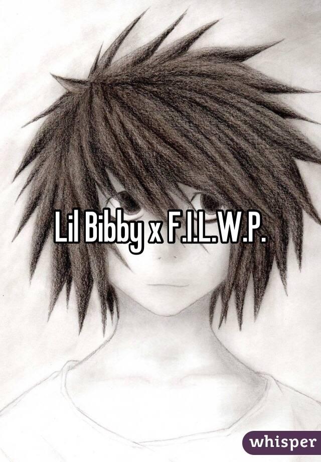 Lil Bibby x F.I.L.W.P.