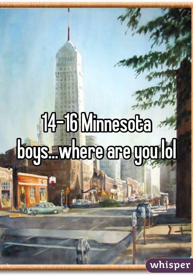 14-16 Minnesota boys...where are you lol