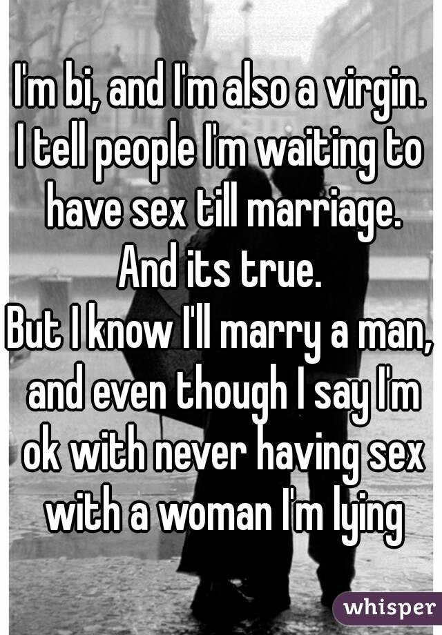 Never having sex till married