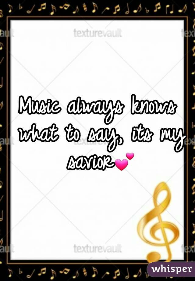Music always knows what to say, its my savior💕