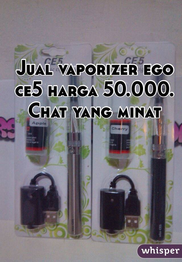 Jual vaporizer ego ce5 harga 50.000. Chat yang minat
