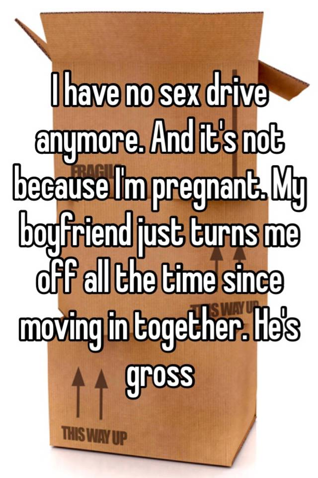 why does my boyfriend have no sex drive