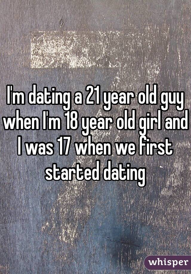 im 21 dating a 18 year old