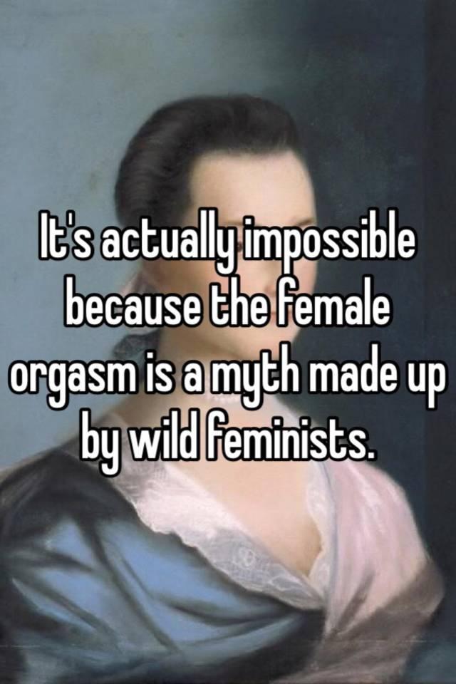 The Female Orgasm Myth Of The