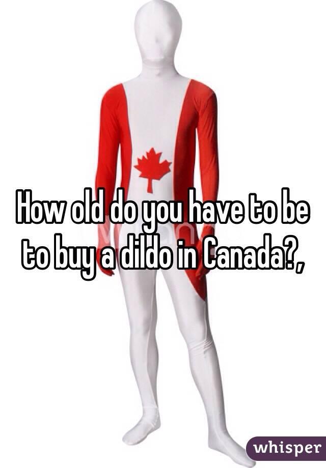 Do you have a dildo know