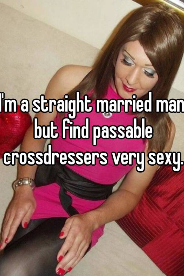 straight men crossdressing
