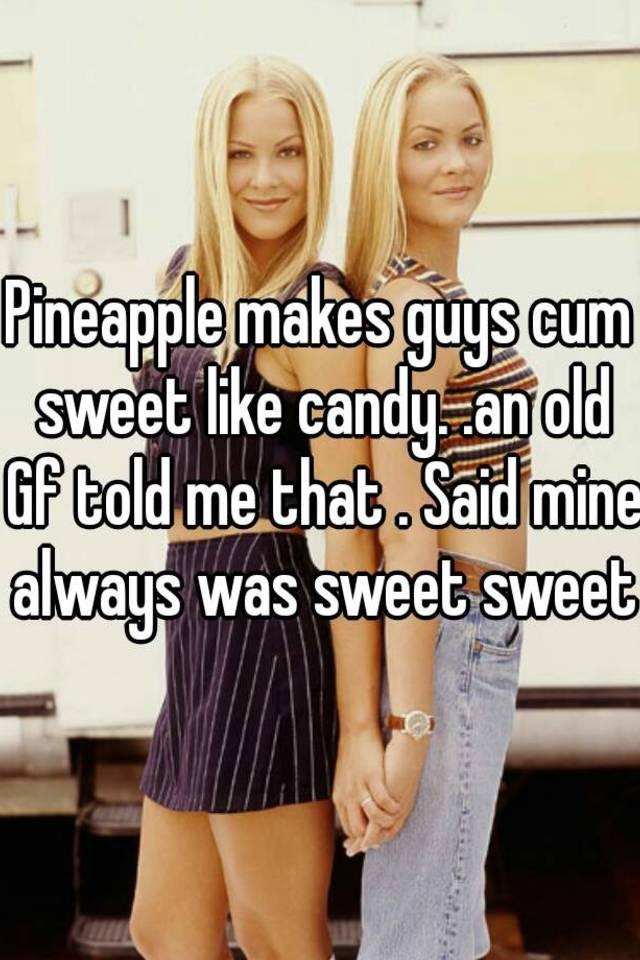 what makes cum sweet