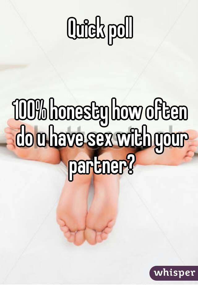 How often do you have sex with your boyfriend