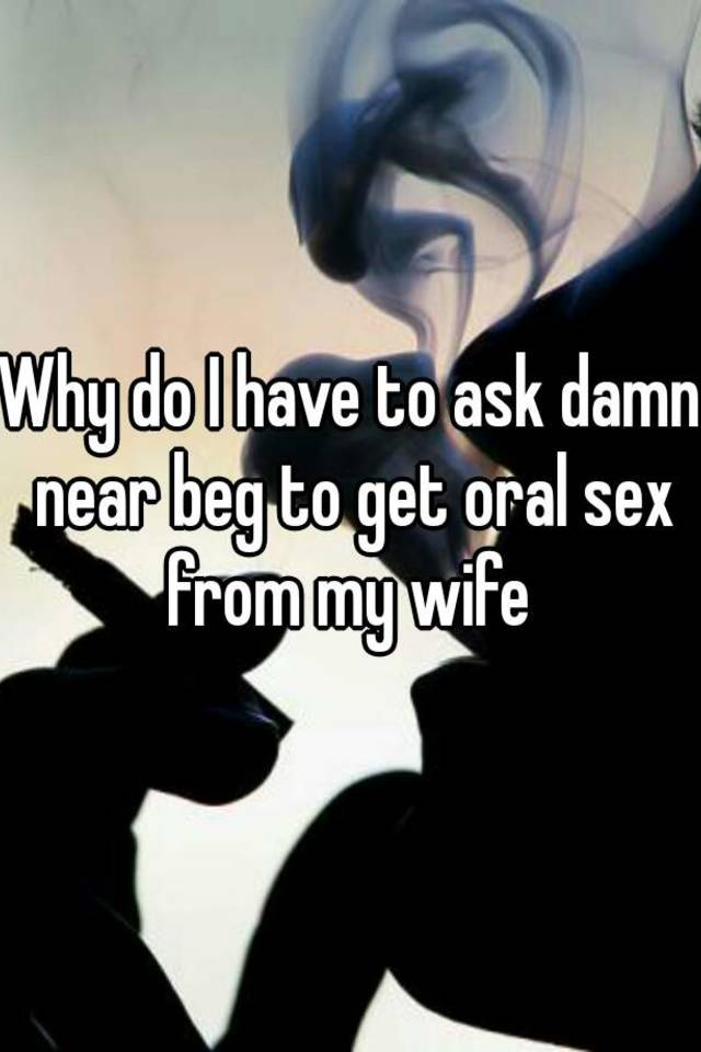 Way to ask for oral sex