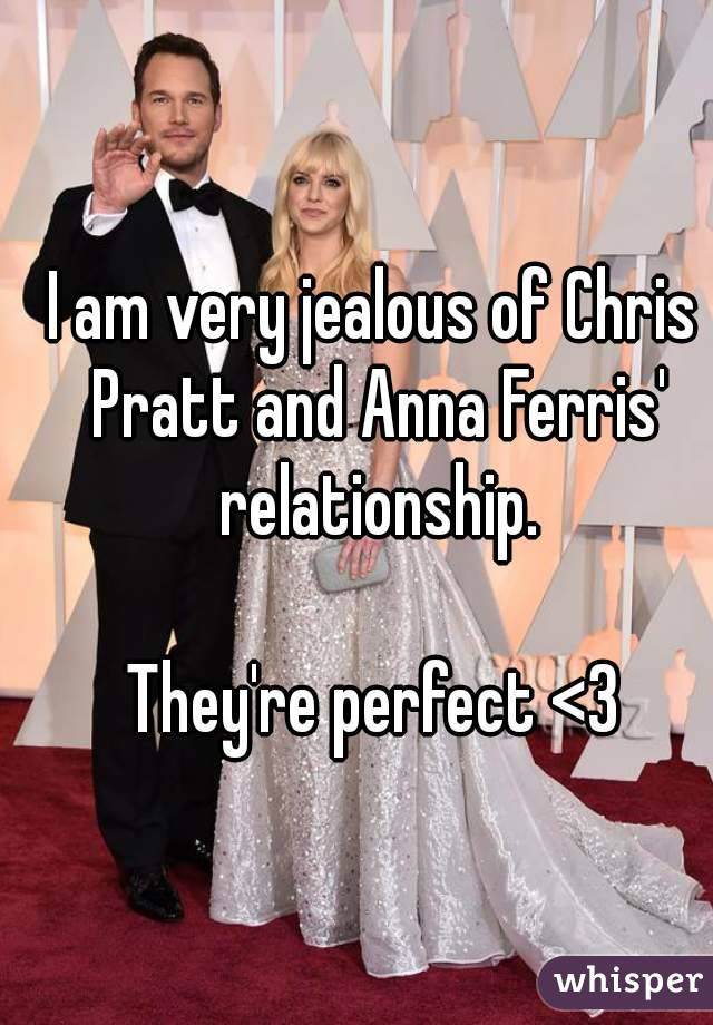 I am very jealous of Chris Pratt and Anna Ferris' relationship.  They're perfect <3