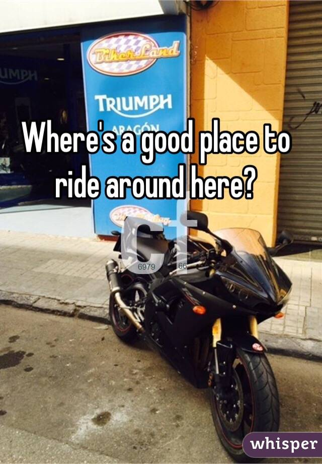 Where's a good place to ride around here?