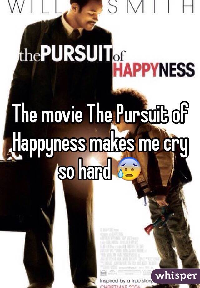 The movie The Pursuit of Happyness makes me cry so hard 😰