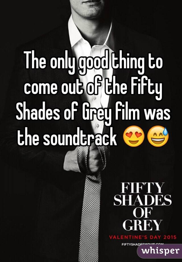 The only good thing to come out of the Fifty Shades of Grey film was the soundtrack 😍😅