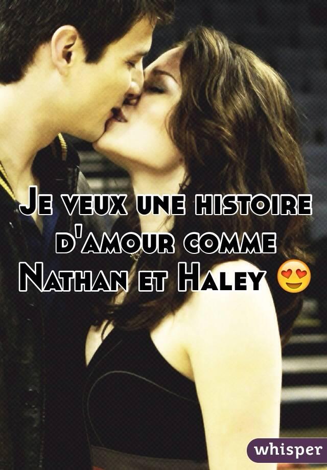 Je veux une histoire d'amour comme Nathan et Haley 😍