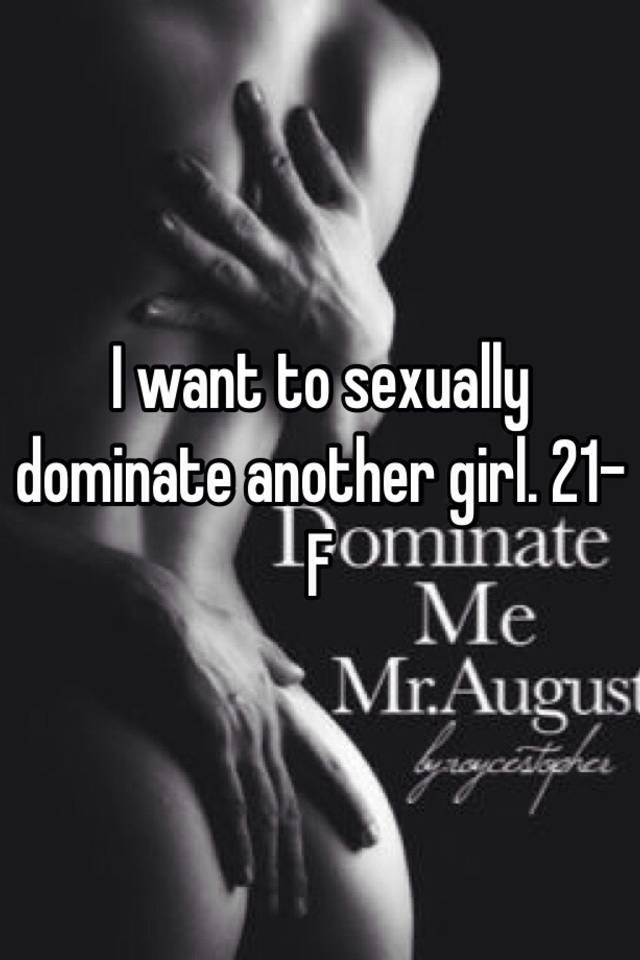 Sexually dominate